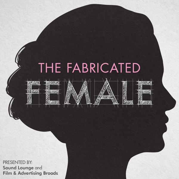 "The Fabricated Female: Deconstructing the female ""type"" in media vs. reality"