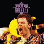 Big Country - 13 Valleys (Live at Barrowlands, Glasgow, 29 December 1993) [2005 Remaster]