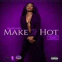 Make It Hot (ChopNotSlop Remix) Mp3 Download
