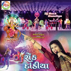 D.J. Rock Dandiya (Nonstop Garba)