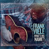 Frank Viele - Finding My Own Way