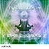 Crystal New Age: The Inner Garden - Robert Haig Coxon
