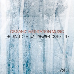The Magic of Nativeamerican Flute