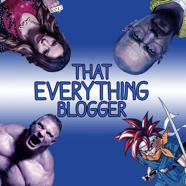 That Everything Blogger Podcast