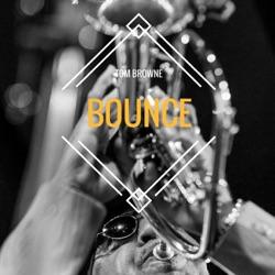 View album Tom Browne - Bounce - Single