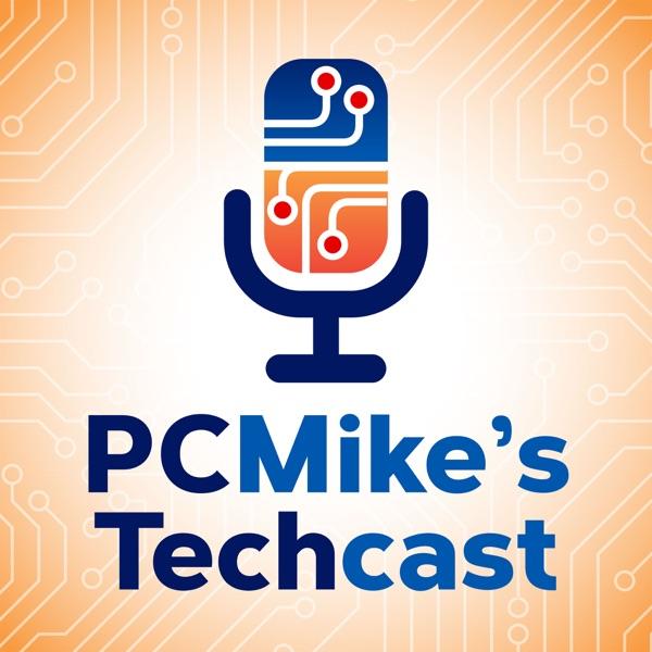 PC Mike's Techcast