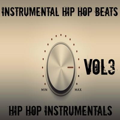 Hip Hop Instrumentals, Vol. 3 - Instrumental Hip Hop Beats album
