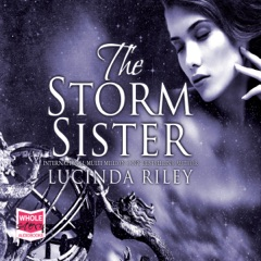 The Storm Sister: The Seven Sisters, Book 2 (Unabridged)