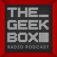 Best episodes of The Geekbox | Podyssey Podcasts