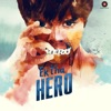 Ek Tha Hero Original Motion Picture Soundtrack EP