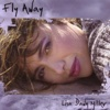 Fly Away - Lisa Dawn Miller