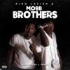 Mobb Brothers - King Lavish D