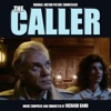 The Caller (Original Soundtrack Recording) - Richard Band