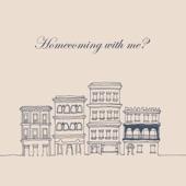 Homecomings - You Never Kiss