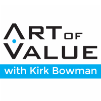 Art of Value Show - Discover Value | Create Options | Start Pricing podcast