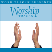 Come Now Is the Time To Worship (As Made Popular By Phillips, Craig & Dean) [Performance Track]