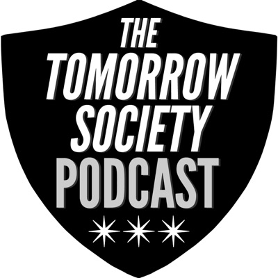 The Tomorrow Society Podcast