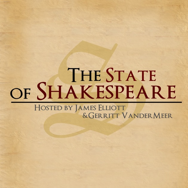 The State of Shakespeare by The State of Shakespeare on
