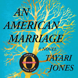 An American Marriage (Oprah's Book Club): A Novel (Unabridged) audiobook