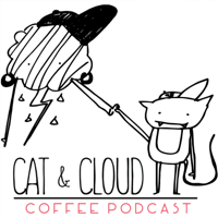 Podcast cover art for Coffee Podcast by Cat & Cloud
