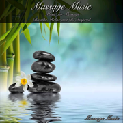 Massage Music Music for Massage Breathe, Relax, And Be Inspired - Massage Music - Massage Music