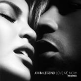 Love Me Now (Remixes) - Single