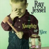 Naughty or Nice - Ray Jessel
