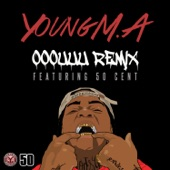 Ooouuu Remix (feat. 50 Cent) - Single
