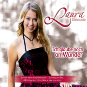 Ich glaube noch an Wunder - EP - Laura Kamhuber - Laura Kamhuber