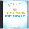Stop Late Night Snacking Affirmations - EP - Trinity Affirmations