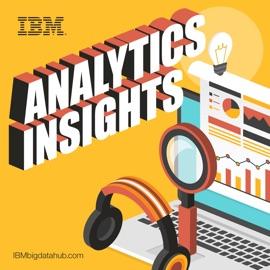 Ibm Analytics Insights Podcasts
