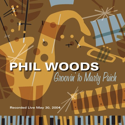 Groovin' To Marty Paich - Phil Woods