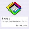 Faded (Instrumental) - Single - Neena Goh