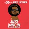 Just Dancin (feat. Jor'dan Armstrong) - Single - JG & Red Letter