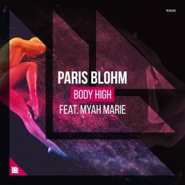 Paris Blohm – Body High (feat. Myah Marie) – Single [iTunes Plus AAC M4A]