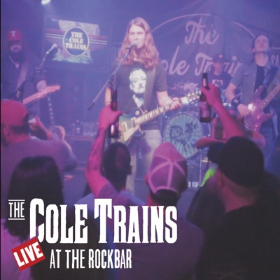 Live at the Rockbar - The Cole Trains album