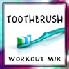 Toothbrush - Single - Dynamix Music