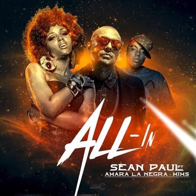 All-In (feat. Amara La Negra & Mims) - Single - Sean Paul