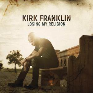 Kirk Franklin - Losing My Religion