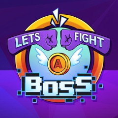 Let's Fight a Boss
