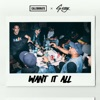 Want It All feat G Eazy Single