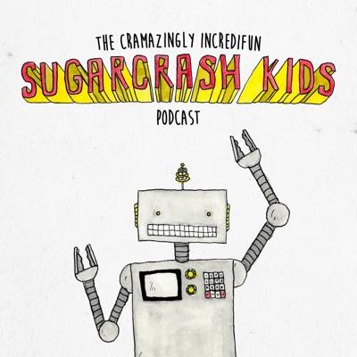 The Cramazingly Incredifun Sugarcrash Kids Podcast