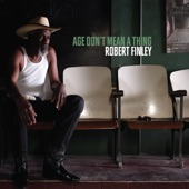 Robert Finley - You Make Me Want to Dance
