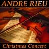 Christmas Concert, André Rieu & Das Salonorchester Maastricht