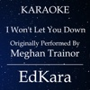I Won't Let You Down (Originally Performed by MeghanTrainor) [Karaoke No Guide Melody Version] - Single