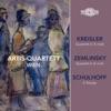 Kreisler, Zemlinsky & Schulhoff: Works for String Quartet
