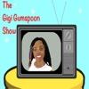 The Gigi Gumspoon Show - Gigi Gumspoon