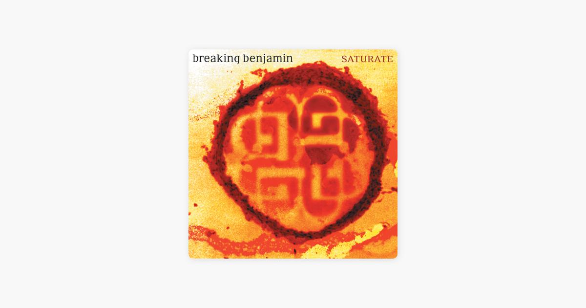 Saturate By Breaking Benjamin On Apple Music