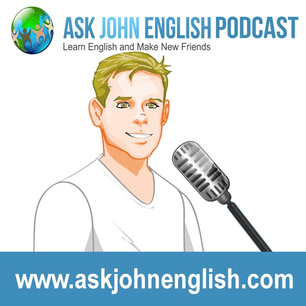 The Ask John English Podcast
