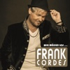 Wir müssen los... - Single - Frank Cordes